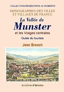 vignette de 'La vallée de Munster et les Vosges centrales (Jean Bresch)'
