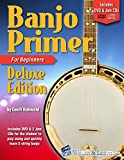 Banjo Primer Book For Beginners Deluxe Edition (Audio & Video Access) (English Edition)