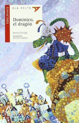 Dominico, el dragón (Ala Delta - Serie roja) por Antón Cortizas Amado