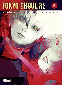 Tokyo Ghoul:RE Edition simple Tome 5