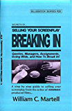 Secrets Of Selling: Breaking In (Screenwriting Blue Books Book 20) (English Edition)