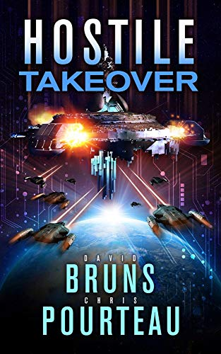 Hostile Takeover: A Sci-Fi Corporate Technothriller (The SynCorp Saga Book 3) (English Edition)