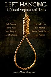 Left Hanging: 9 Tales of Suspense and Thrills (English Edition)