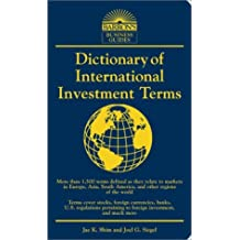 Dictionary of International Investment Terms (Barron's Business Guides) by Jae K. Shim Ph.D. (2001-11-01)