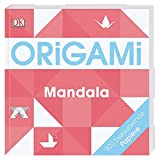 Origami – Mandala: 500 bezaubernde Papiere
