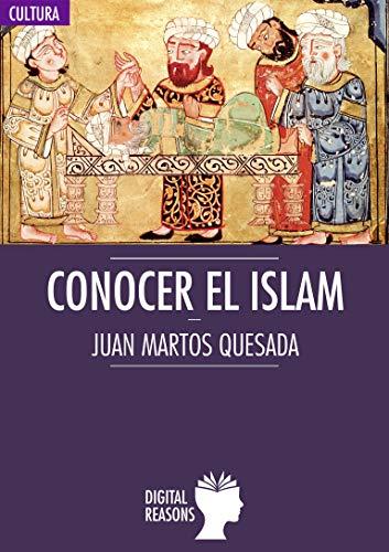 Conocer el Islam (Argumentos para el s. XXI nº 61)