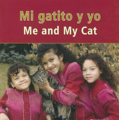 Mi gatito y yo/Me And My Cat