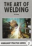 The Art of Welding (Workshop Practice)