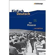 EinFach Deutsch ...verstehen: Franz Kafka: Der Prozess