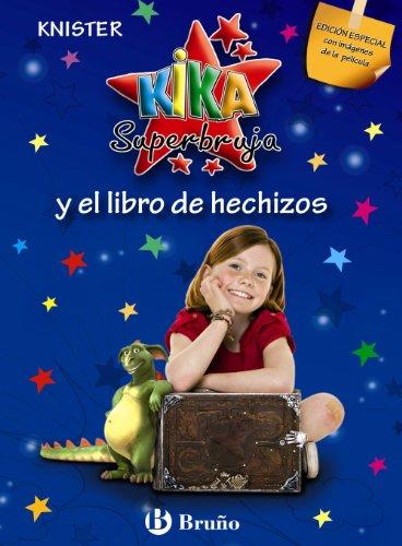 Kika Superbruja y el libro de hechizos (EDICIÓN ESPECIAL) (Castellano - A Partir De 8 Años - Personajes - Kika Superbruja)