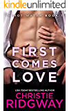 First Comes Love (In Hot Water Book 1) (English Edition)