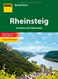 ADAC Wanderführer Rheinsteig: Von Bonn nach Wiesbaden