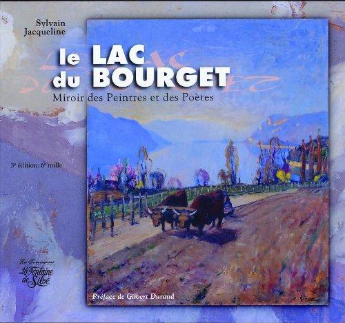 Le lac du Bourget : Miroir des peintres et des potes