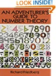 An Adventurer's Guide to Number Theor...