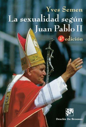 La Sexualidad Según Juan Pablo Ii-Cosido (Biblioteca Manual Desclée)