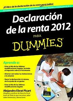 Declaración de la Renta 2012 para Dummies von [Picart, Alejandro Ebrat]