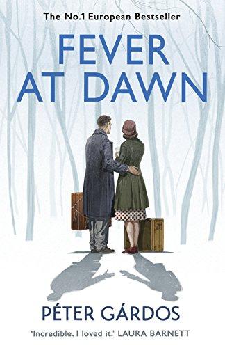 Fever at Dawn (English Edition) por Peter Gardos