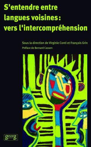 S Entendre Entre Langues Voisines Vers Intercomprehension par  François Grin