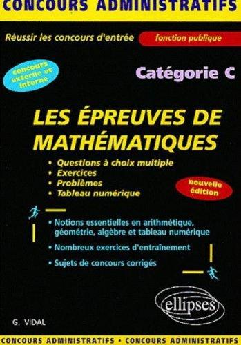Les épreuves de mathématiques catégorie C