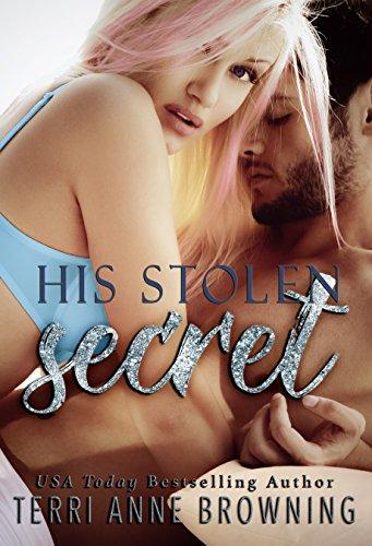 His Stolen Secret (His Secret: A NOVELLA SERIES Book 2)