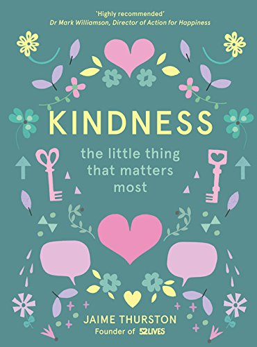 Kindness: The Little Thing that Matters Most por 52 Lives