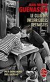Telecharger Livres Le club des incorrigibles optimistes Prix Goncourt des lyceens 2009 (PDF,EPUB,MOBI) gratuits en Francaise