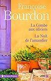 La combe aux oliviers suivi de La Nuit de l'amandier (TERRES FRANCE) (French Edition)
