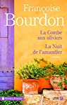 La combe aux oliviers suivi de La Nuit de l'amandier par Bourdon
