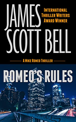 Romeo's Rules (A Mike Romeo Thriller) (Mike Romeo Thrillers Book 1) (English Edition) por James Scott Bell