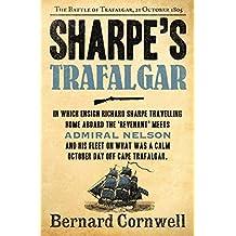Sharpe's Trafalgar: The Battle of Trafalgar, 21 October 1805 (The Sharpe Series, Book 4)