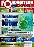 Telecharger Livres ORDINATEUR INDIVIDUEL L No 180 du 01 02 2006 TECHNOS DU FUTUR TELECHARGEMENT ET COPIE 15 KITS D4ENCEINTES 2 1 16 ECRANS LCD 19 POUCES 4 PC ULTRA PORTABLES CES 2006 LES NOUVEAUTES LA HIGH TECH DEVIENT JETABLE MSN MESSENGER 7 5 (PDF,EPUB,MOBI) gratuits en Francaise