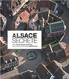 Alsace secrète