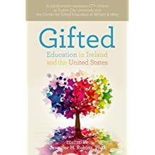 Gifted Education in Ireland and the United States (English Edition)