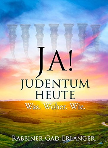 JA! Judentum heute: Was. Woher. Wie.