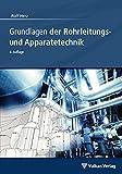 Image de Grundlagen der Rohrleitungs- und Apparatetechnik
