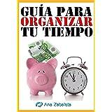Guía para organizar tu tiempo