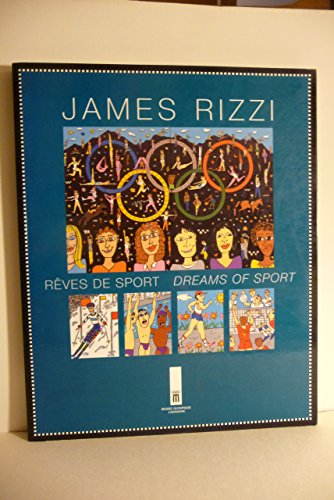 Rêves de sport : Du 14 mars au 12 mai 1996/Dreams of sport : From 14 March to 12 May 1996 par James Rizzi