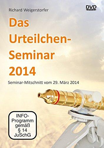 Preisvergleich Produktbild Das Urteilchen-Seminar 2014 - Seminarmitschnitt vom 29. April 2014