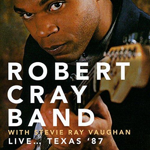 Live?Texas 87 - My Cray Soul Robert In