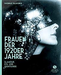 Frauen der 1920er Jahre: Jubiläumsausgabe