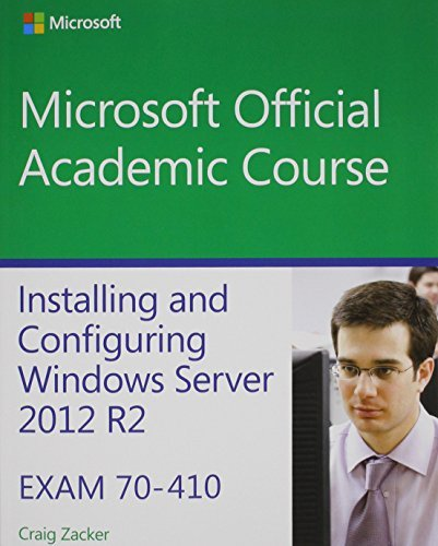70-410 Installing and Configuring Windows Server 2012 R2 with MOAC Labs Online Reg Card Set (Microsoft Official Academic Course) by Microsoft Official Academic Course (2014-06-30) par Microsoft Official Academic Course