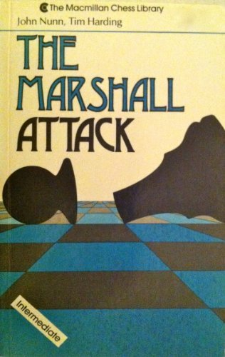 The Marshall Attack by John Nunn (August 19,1990)