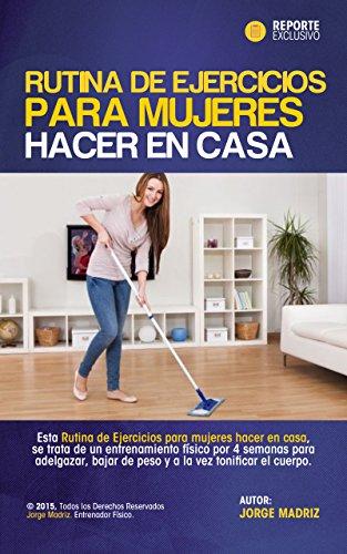 RUTINA DE EJERCICIOS PARA MUJERES HACER EN CASA: para amas de casa...