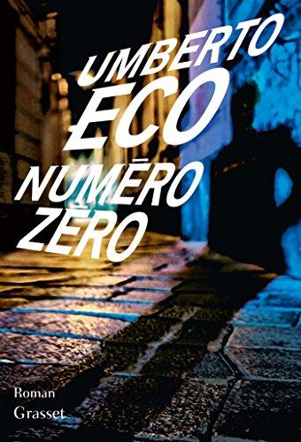 Numéro zéro: roman par Umberto Eco