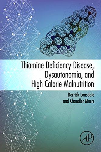 Thiamine Deficiency Disease, Dysautonomia, and High Calorie Malnutrition (English Edition)