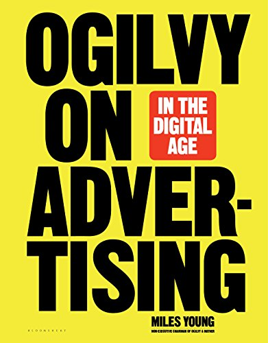 Ogilvy on Advertising in the Digital Age (English Edition) por Miles Young