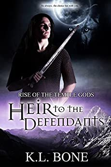 Heir to the Defendants (Rise of the Temple Gods Book 3) by [Bone, K.L.]