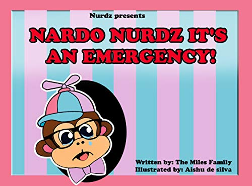 Nardo Nurdz it's An Emergency! (Gift Childrens Book 1)