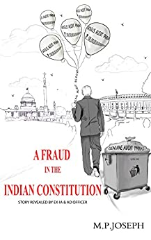 A FRAUD IN THE INDIAN CONSTITUTION by [JOSEPH, M.P.]