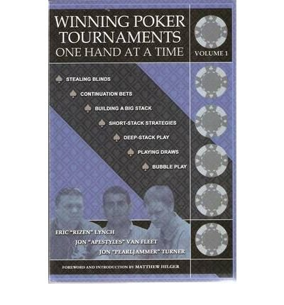 Winning Poker Tournaments One Hand at a Time (Paperback) - Common